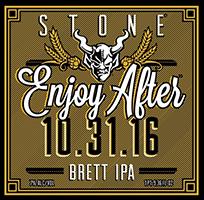 Stone-Enjoy-After-10-31-16-Brett-IPA-Tacoma